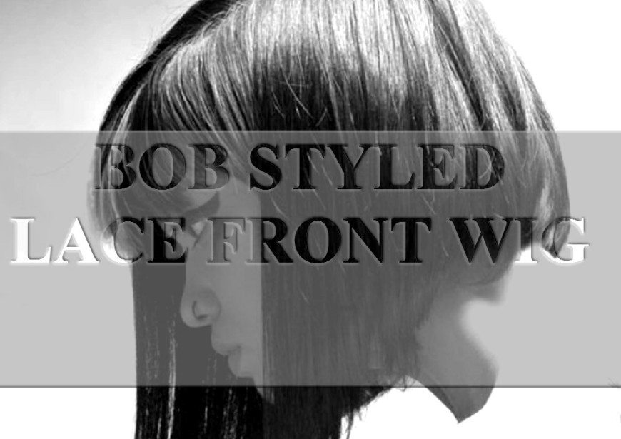 bob styled lace front wigs
