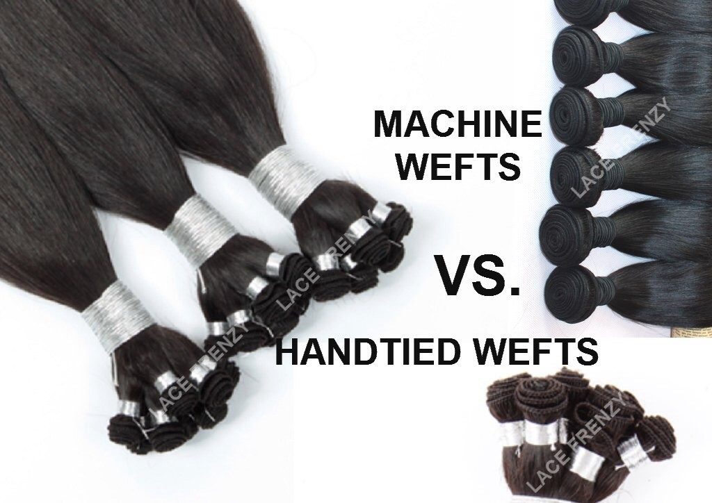 Hand tied Wefts VS. Machine Wefts